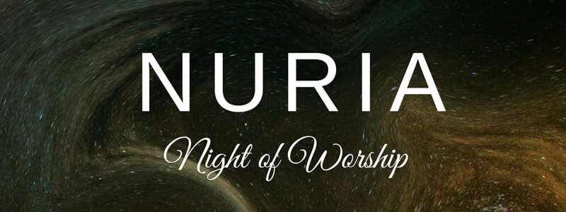 Nuria Worship Night