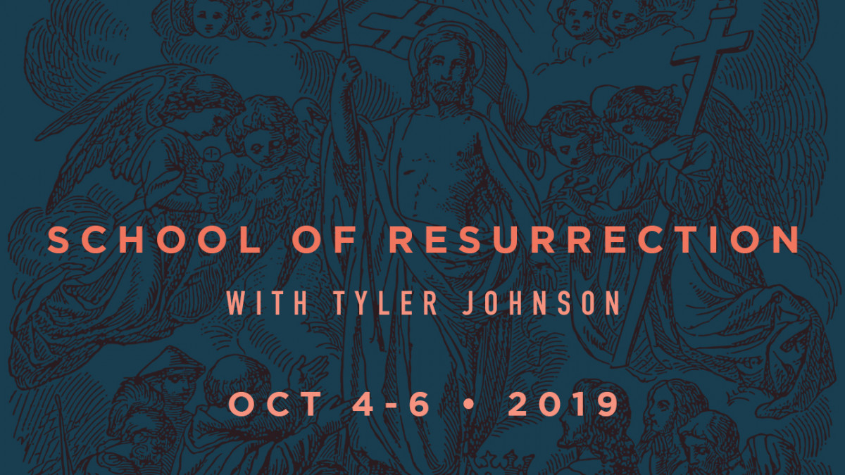 School of the Resurrection with Tyler Johnson