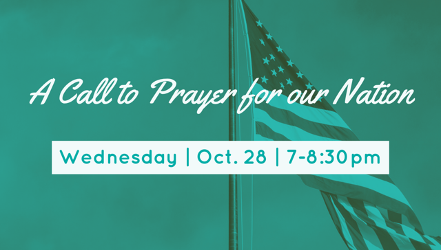 A Call to Prayer for our Nation