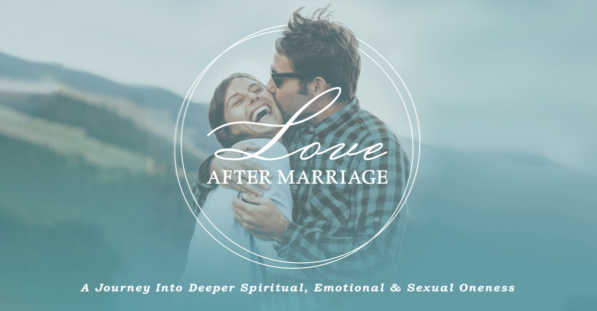 Love After Marriage Course
